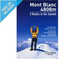 'Mont Blanc - 5 Routes To The Summit' Guidebook