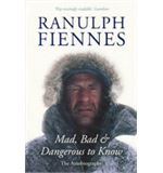 RANULPH FIENNES - MAD BAD...