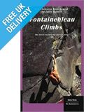 &#39;Fontainebleau Climbs: The Finest Bouldering and Circuits&#39; Guidebook