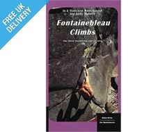 'Fontainebleau Climbs: The Finest Bouldering and Circuits' Guidebook