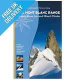 &#39;The Mont Blanc Range: Classic Snow, Ice and Mixed Climbs&#39;