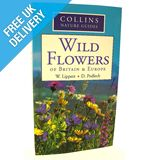 Nature Guide: Wild Flowers of Britain &amp; Europe