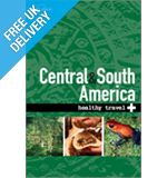 &#39;Healthy Travel Central and South America&#39; Guide Book