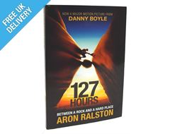 '127 Hours: Between a Rock and a Hard Place' by Aron Ralston