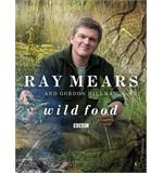 Ray Mears &#39;Wild Food&#39; Hardback Book