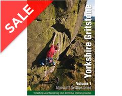 Yorkshire Gritstone Volume 1 - Almscliff to Slipstones (Yorkshire Mountaineering Club Guidebook)
