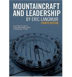 Mountaincraft and Leadership (by Eric Langmuir)