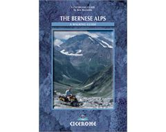 'The Bernese Alps - Switzerland' A Walker's Guide