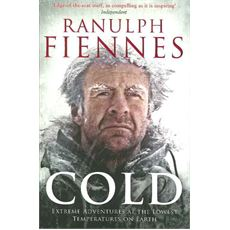 'Cold' by Ranulph Fiennes
