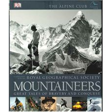'Mountaineers: Great Tales of Bravery and Conquest' Hardback Book